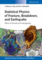 Statistical physics of fracture, breakdown, and earthquake [electronic resource] : effects of disorder and heterogeneity
