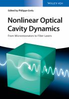 Nonlinear optical cavity dynamics [electronic resource] : from microresonators to fiber lasers