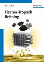 Fischer-Tropsch refining [electronic resource]