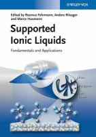 Supported ionic liquids [electronic resource] : fundamentals and applications
