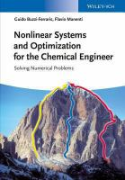 Nonlinear systems and optimization for the chemical engineer [electronic resource] : solving numerical problems