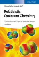 Relativistic quantum chemistry [electronic resource] : the fundamental theory of molecular science