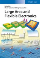 Large area and flexible electronics [electronic resource]