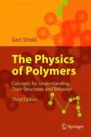 The physics of polymers [electronic resource] : concepts for understanding their structures and behavior