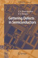 Gettering defects in semiconductors [electronic resource]