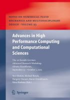 Advances in high performance computing and computational sciences [electronic resource] : the 1st Kazakh-German Advanced Research Workshop, Almaty, Kazakhstan, September 25 to             October 1, 2005