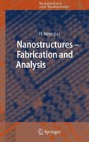 Nanostructures [electronic resource] : fabrication and analysis