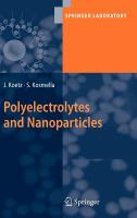 Polyelectrolytes and nanoparticles [electronic resource]