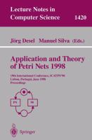 Application and Theory of Petri Nets 1998 [electronic resource] : 19th International Conference, ICATPN'98 Lisbon, Portugal, June 22-26, 1998 Proceedings