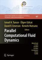 Parallel computational fluid dynamics 2007 [electronic resource] : implementations and experiences on large scale and grid computing