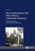 The continuation war 1941-1944 as a metanoic moment [electronic resource] : a Burkean reading of Finnish clerical rhetoric