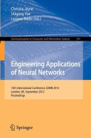 Engineering applications of neural networks [electronic resource] : 13th International Conference, EANN 2012, London, UK, September 20-23, 2012, proceedings