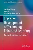 The new development of technology enhanced learning [electronic resource] : concept, research and best practices
