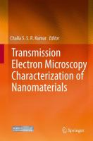 Transmission Electron Microscopy Characterization of Nanomaterials [electronic resource]