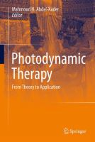Photodynamic Therapy [electronic resource]: From Theory to Application
