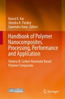 Handbook of Polymer Nanocomposites. Processing, Performance and Application [electronic resource] : Volume B: Carbon Nanotube Based Polymer Composites