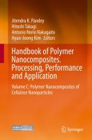 Handbook of Polymer Nanocomposites. Processing, Performance and Application [electronic resource] : Volume C: Polymer Nanocomposites of Cellulose Nanoparticles