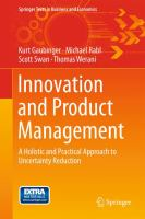Innovation and Product Management [electronic resource] : A Holistic and Practical Approach to Uncertainty Reduction