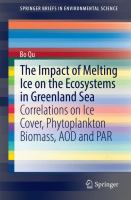 The Impact of Melting Ice on the Ecosystems in Greenland Sea [electronic resource] : Correlations on Ice Cover, Phytoplankton Biomass, AOD and PAR