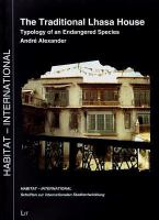 The traditional Lhasa house : typology of an endangered species
