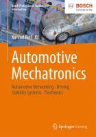 Automotive Mechatronics [electronic resource] : Automotive Networking, Driving Stability Systems, Electronics