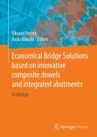Economical Bridge Solutions based on innovative composite dowels and integrated abutments [electronic resource] : Ecobridge