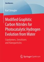 Modified graphitic carbon nitrides for photocatalytic hydrogen evolution from water [electronic resource] : copolymers, sensitizers and nanoparticles