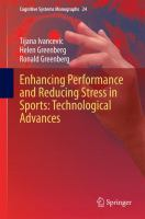 Enhancing Performance and Reducing Stress in Sports: Technological Advances [electronic resource]