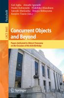 Concurrent Objects and Beyond [electronic resource] : Papers dedicated to Akinori Yonezawa on the Occasion of His 65th Birthday