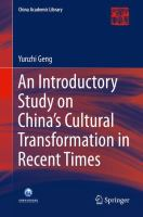 An Introductory Study on China's Cultural Transformation in Recent Times [electronic resource]