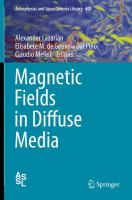 Magnetic Fields in Diffuse Media [electronic resource]