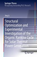 Structural Optimization and Experimental Investigation of the Organic Rankine Cycle for Solar Thermal Power Generation [electronic resource]