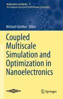 Coupled Multiscale Simulation and Optimization in Nanoelectronics [electronic resource]