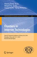 Frontiers in Internet Technologies [electronic resource] : Third CCF Internet Conference of China, ICoC 2014, Shanghai, China, July 10-11, 2014, Revised Selected Papers