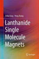 Lanthanide Single Molecule Magnets [electronic resource]