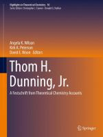 Thom H. Dunning, Jr. [electronic resource] : A Festschrift from Theoretical Chemistry Accounts