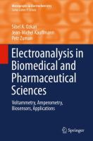 Electroanalysis in Biomedical and Pharmaceutical Sciences [electronic resource] : Voltammetry, Amperometry, Biosensors, Applications