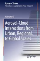 Aerosol-Cloud Interactions from Urban, Regional, to Global Scales [electronic resource]