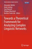 Towards a Theoretical Framework for Analyzing Complex Linguistic Networks [electronic resource]