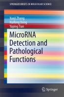 MicroRNA Detection and Pathological Functions [electronic resource]