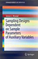 Sampling Designs Dependent on Sample Parameters of Auxiliary Variables [electronic resource]
