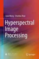 Hyperspectral Image Processing [electronic resource]