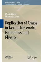 Replication of Chaos in Neural Networks, Economics and Physics [electronic resource]