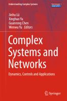 Complex Systems and Networks [electronic resource] : Dynamics, Controls and Applications