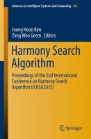 Harmony Search Algorithm [electronic resource] : Proceedings of the 2nd International Conference on Harmony Search Algorithm (ICHSA2015)