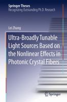 Ultra-Broadly Tunable Light Sources Based on the Nonlinear Effects in Photonic Crystal Fibers [electronic resource]