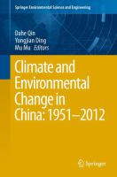 Climate and Environmental Change in China: 1951?2012 [electronic resource]