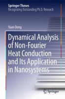 Dynamical Analysis of Non-Fourier Heat Conduction and Its Application in Nanosystems [electronic resource]