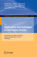 Applications and Techniques in Information Security [electronic resource] : 6th International Conference, ATIS 2015, Beijing, China, November 4-6, 2015, Proceedings