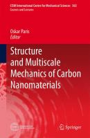 Structure and Multiscale Mechanics of Carbon Nanomaterials [electronic resource]